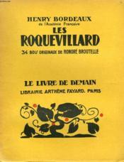 Les Roquevillard. 34 Bois Originaux De Honore Broutelle. Le Livre De Demain N° 72. - Couverture - Format classique