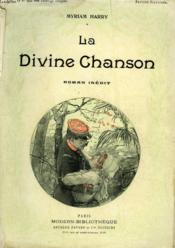 La Divine Chanson. Roman Inedit. Collection Modern Bibliotheque. - Couverture - Format classique