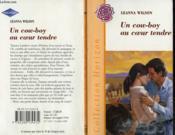 Un Cowboy Au Coeur Tendre - Lone Star Rancher - Couverture - Format classique