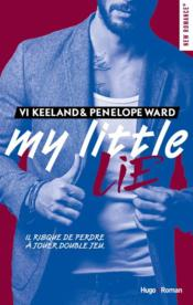 Vente  My little lie  - Vi Keeland - Penelope Ward