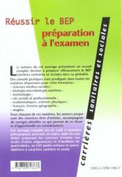 Reussir Le Bep Carrieres Sanitaires Et Sociales Preparation A L'Examen Annales Corrigees Methodologi - 4ème de couverture - Format classique