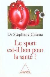 Le Sport Est-Il Bon Pour La Sante ? - Intérieur - Format classique