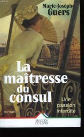 La Maitresse Du Consul - Couverture - Format classique