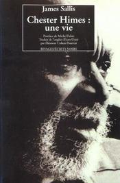 Chester Himes ; une vie - Intérieur - Format classique