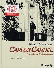 Carlos Gardel, la voix de l'Argentine t.1 - Intérieur - Format classique
