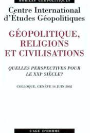 Geopolitique Religions Civilisations - Couverture - Format classique