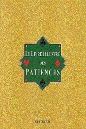 Livre Illustre Des Patiences - Couverture - Format classique