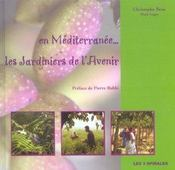 En méditerranée : les jardiniers de l'avenir - Intérieur - Format classique