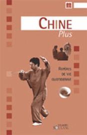 Destinations Plus ; Chine Plus - Couverture - Format classique