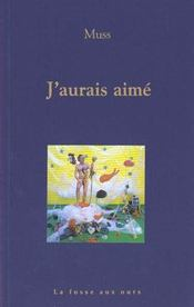 J'Aurais Aime - Intérieur - Format classique