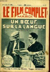 Le Film Complet Du Mardi N° 1491 - 13e Annee - Un Boeuf Sur La Langue - Couverture - Format classique