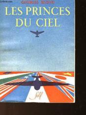 Les Princes Du Ciel - Couverture - Format classique