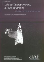 L'Ile De Tatihou (Manche) A L'Age Du Bronze. Habitats Et Occupation Du Sol - Intérieur - Format classique
