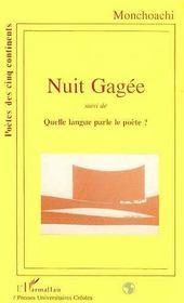 Nuit Gagee ; Quelle Langue Parle Le Poete ? - Intérieur - Format classique