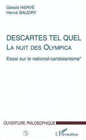 Descartes tel quel, la nuit des olympica t.1 ; essai sur le national-cartésianisme - Intérieur - Format classique