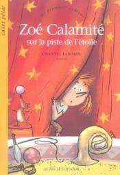 Zoe calamite sur la piste de l'etoile - Couverture - Format classique