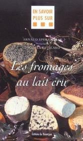 Les fromages au lait cru - Intérieur - Format classique