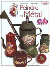 Peindre sur métal - Intérieur - Format classique