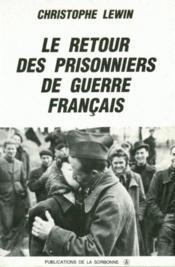 Le retour des prisonniers de guerre français - Couverture - Format classique