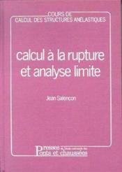 Cours de calcul des structures anelastiques : calcul rupture et analyse limite - Couverture - Format classique