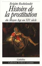 Histoire de la prostitution du Moyen Age au XX siècle - Intérieur - Format classique