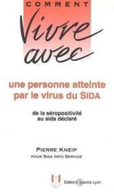 Comment Vivre Avec Une Personne Atteintepar Le Virus Du Sida - Couverture - Format classique