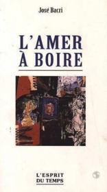 L'Amer A Boire - Couverture - Format classique