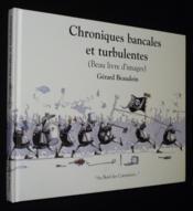 Chroniques bancales et turbulentes - Couverture - Format classique