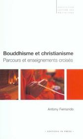 Bouddhisme Et Christianisme ; Parcours Et Enseignements Croises - Intérieur - Format classique