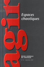 Revue Agir T.31 ; Espaces Chaotiques - Intérieur - Format classique