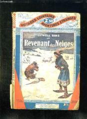 Le Revenant Des Neiges. - Couverture - Format classique
