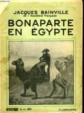 Bonaparte En Egypte. Collection : Hier Et Aujourd'Hui. - Couverture - Format classique