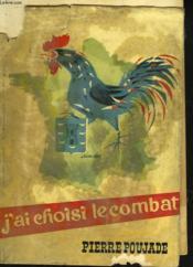 J'Ai Choisi Le Combat - Couverture - Format classique