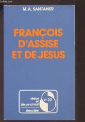 J22-francois d assise et de jesus - Couverture - Format classique