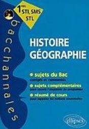 Bacchannales ; Histoire-Géographie ; 1ère Sti/Sms/Stl ; Sujets Du Bac Et Résumé De Cours - Intérieur - Format classique