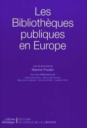 Les bibliothèques publiques en Europe - Couverture - Format classique