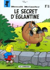 Benoît Brisefer t.11 ; le secret d'Eglantine - Intérieur - Format classique