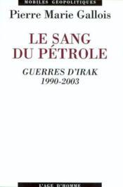 Sang Du Petrole/Irak ( D 2003) - Couverture - Format classique