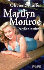 Marilyn Monroe Derriere Miroir - Intérieur - Format classique