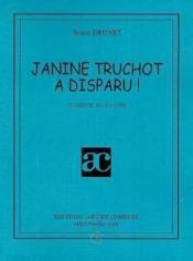 Janine truchot a disparu - Couverture - Format classique