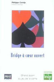 Bridge A Coeur Ouvert ; Grand Ecart Au Jeu De La Carte - Intérieur - Format classique