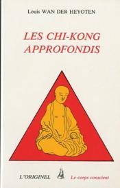Les chi-kong approfondis - Couverture - Format classique