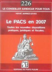 Le pacs en 2007, nouvelles dispositions pratiques, juridiques et fiscales - Intérieur - Format classique
