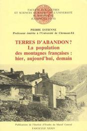 Terres d'abandon ? la population des montagnes françaises : hier, aujourd'hui, demain - Intérieur - Format classique