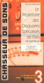 Chasseur de sons ; le repertoire des disquaires specialises de paris et banlieue - Intérieur - Format classique