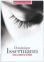 Dominique Issermann Pour La Liberte De La Presse - Intérieur - Format classique