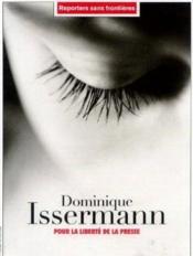 Dominique Issermann Pour La Liberte De La Presse - Couverture - Format classique