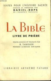 La Bible. Livre De Priere. - Couverture - Format classique