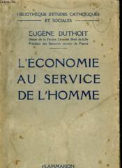 L'Economie Au Service De L'Homme. - Couverture - Format classique