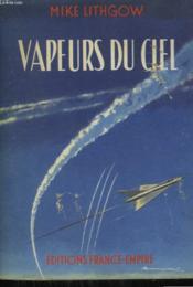 Vapeurs Du Ciel. - Couverture - Format classique